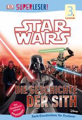 Star Wars - Die Geschichte der Sith