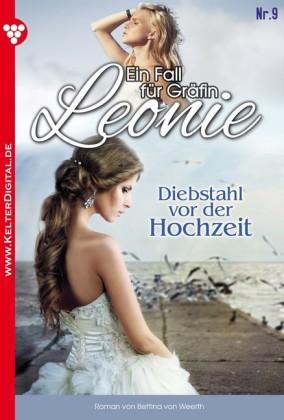 Ein Fall für Gräfin Leonie 9 - Adelsroman