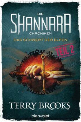 Die Shannara-Chroniken 01 - Das Schwert der Elfen. Teil 2