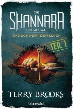 Die Shannara-Chroniken 01 - Das Schwert der Elfen. Teil 1