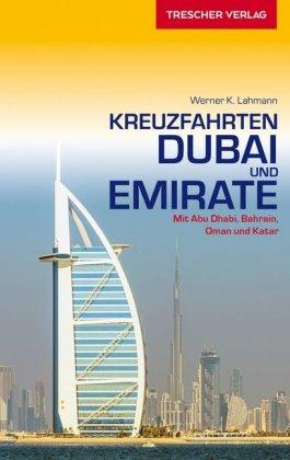 Kreuzfahrten Dubai und die Emirate