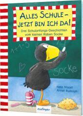 Der kleine Rabe Socke: Alles Schule - jetzt bin ich da! Cover
