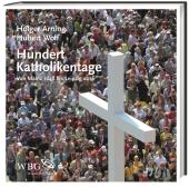 Hundert Katholikentage Cover
