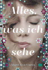 Alles, was ich sehe Cover