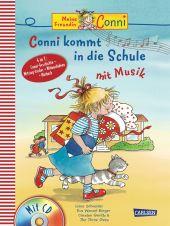 Meine Freundin Conni - Conni kommt in die Schule mit Musik, m. Audio-CD Cover