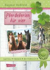 Sattel, Trense, Reiterglück - Pferdeferien für vier