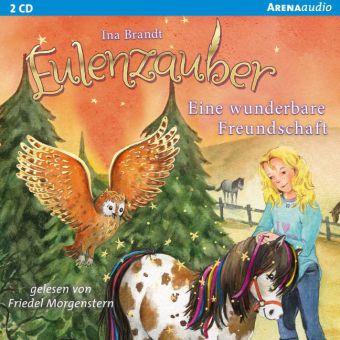 Eulenzauber - Eine wunderbare Freundschaft, 2 Audio-CDs