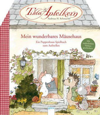 Tilda Apfelkern - Mein wunderbares Mäusehaus