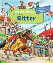 Hör mal wissen - Erlebe die Ritter, m. Soundeffekten Cover