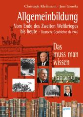 Allgemeinbildung. Vom Ende des Zweiten Weltkriegs bis heute Cover