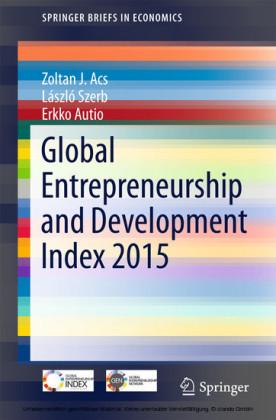 Global Entrepreneurship and Development Index 2015