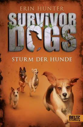 Survivor Dogs - Sturm der Hunde