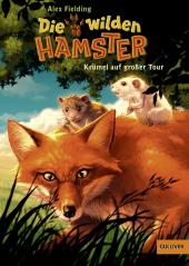 Die wilden Hamster - Krümel auf großer Tour Cover