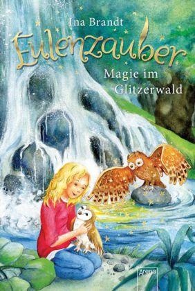 Eulenzauber - Magie im Glitzerwald