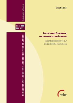 Statik und Dynamik im informellen Lernen