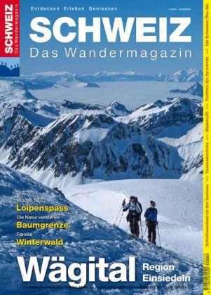 Wägital - Wandermagazin SCHWEIZ 12/2015