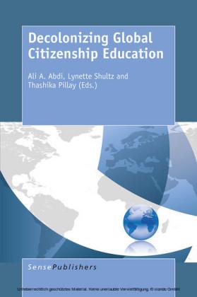 Decolonizing Global Citizenship Education