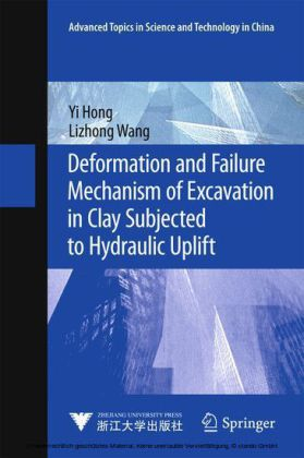 Deformation and Failure Mechanism of Excavation in Clay Subjected to Hydraulic Uplift
