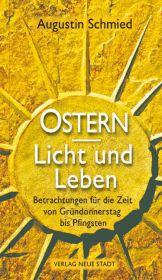 Ostern - Licht und Leben