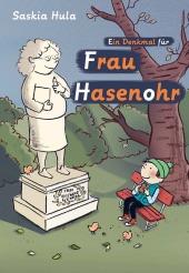 Ein Denkmal für Frau Hasenohr Cover
