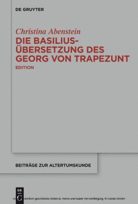 Die Basilius-Übersetzung des Georg von Trapezunt