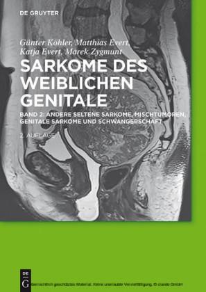 Andere seltene Sarkome, Mischtumoren, genitale Sarkome und Schwangerschaft