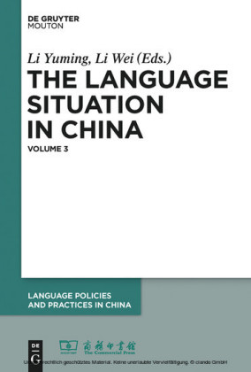 The Language Situation in China, Volume 3