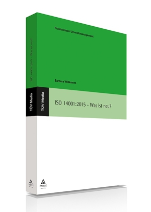 ISO 14001:2015 - Was ist neu?