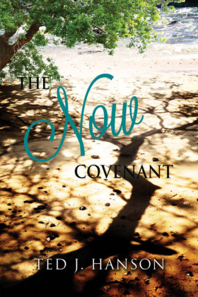 The Now Covenant