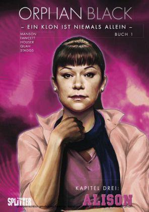 Orphan Black Bd. 01: Alison (Kapitel 3)