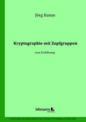 Kryptographie mit Zopfgruppen