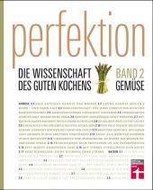 Perfektion. Die Wissenschaft des guten Kochens Cover
