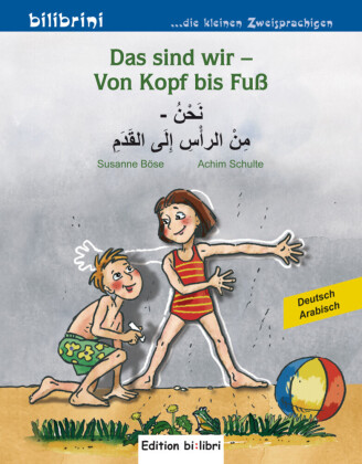 Das sind wir - Von Kopf bis Fuß, Deutsch-Arabisch