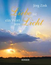 Liebe ist ein Wort aus Licht Cover