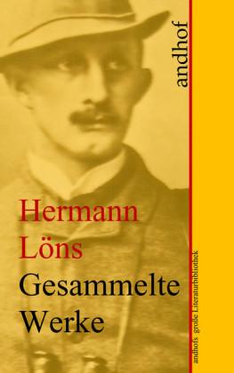 Hermann Löns: Gesammelte Werke