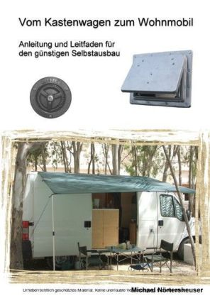 Vom Kastenwagen zum Wohnmobil