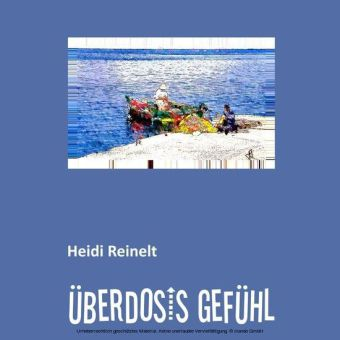 ÜBERDOSIS GEFÜHL