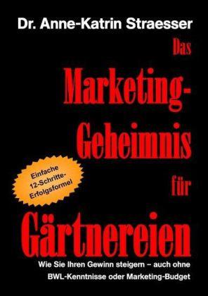 Das Marketing-Geheimnis für Gärtnereien