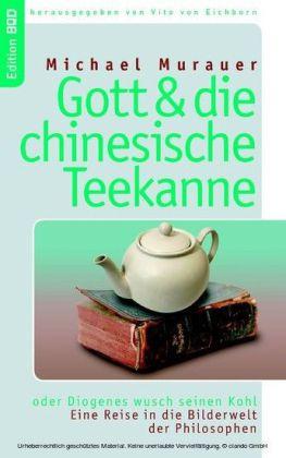 Gott und die chinesische Teekanne