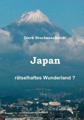 JAPAN - Rätselhaftes Wunderland?