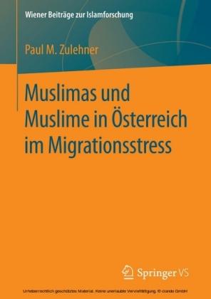 Muslimas und Muslime in Österreich im Migrationsstress