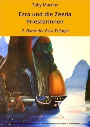 Ezra und die Zeeda Priesterinnen