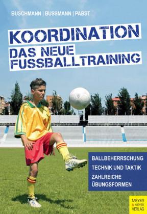 Koordination - Das neue Fußballtraining