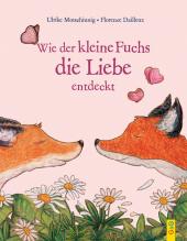 Wie der kleine Fuchs die Liebe entdeckt Cover