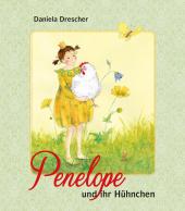 Penelope und ihr Hühnchen
