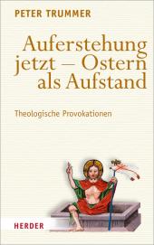 Auferstehung jetzt - Ostern als Aufstand Cover