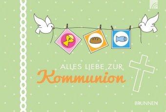 Alles Liebe zur Kommunion