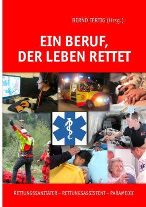 Ein Beruf, der Leben rettet