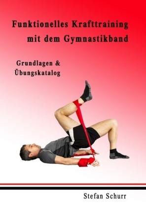 Funktionelles Krafttraining mit dem Gymnastikband