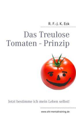 Das Treulose Tomaten - Prinzip